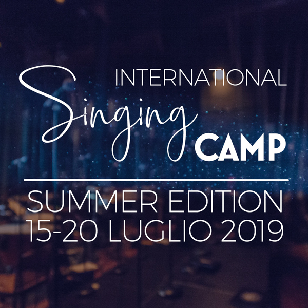 International Singing CAMP 2019