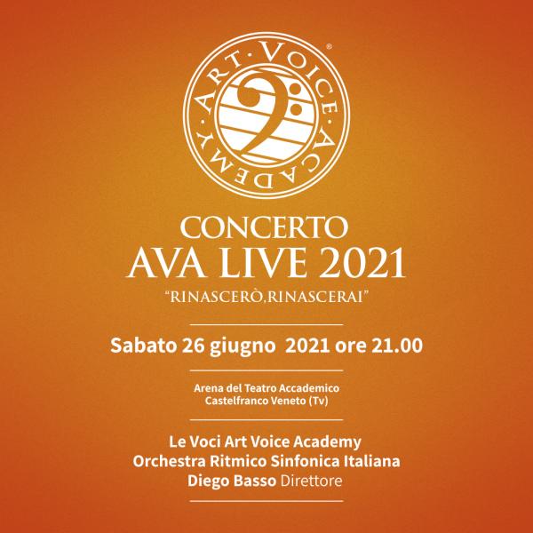 AVA LIVE 2021 Rinascerò, Rinascerai